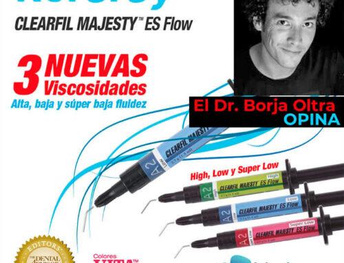 El Dr. Borja Oltra ha probado los nuevos composites fluidos Clearfil Majesty ES Flow de Kuraray